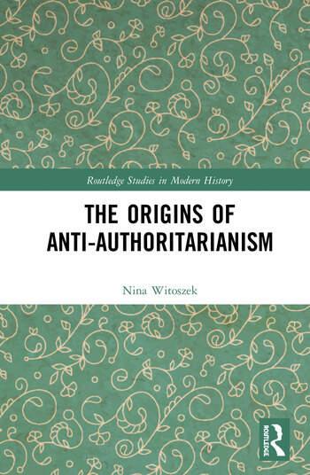 The Origins of Anti-Authoritarianism book cover
