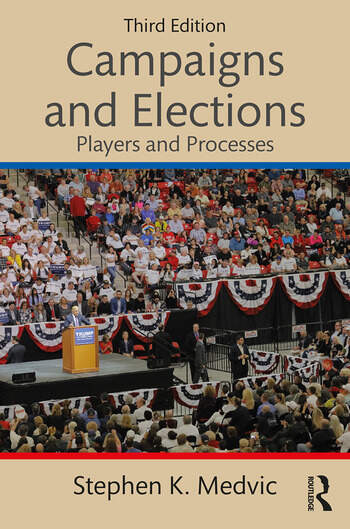 Campaigns and Elections Players and Processes book cover