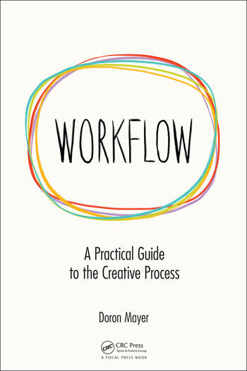 Workflow A Practical Guide to the Creative Process book cover