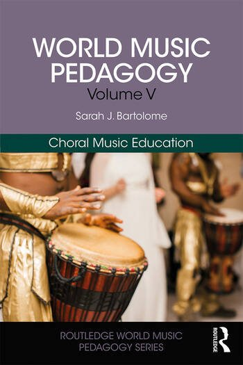 World Music Pedagogy, Volume V: Choral Music Education book cover