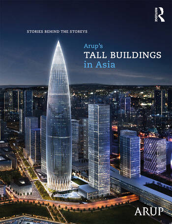 Arup's Tall Buildings in Asia Stories Behind the Storeys book cover
