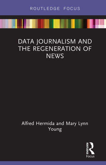 Data Journalism and the Regeneration of News book cover