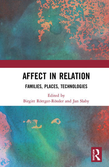 Affect in Relation Families, Places, Technologies book cover