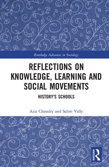 Reflections on Knowledge, Learning and Social Movements History's Schools book cover