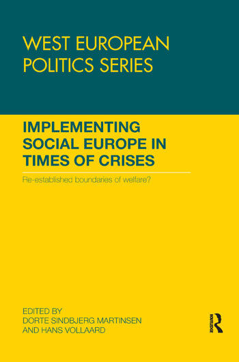 Implementing Social Europe in Times of Crises Re-established Boundaries of Welfare? book cover