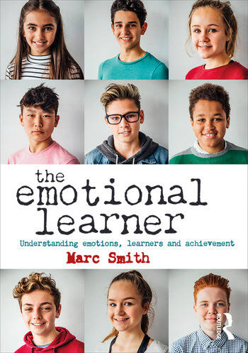 The Emotional Learner Understanding Emotions, Learners and Achievement book cover