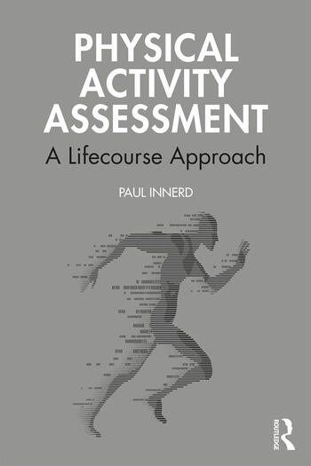 Physical Activity Assessment A Lifecourse Approach book cover