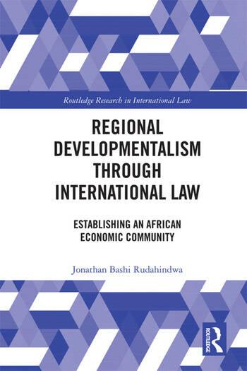 Regional Developmentalism through Law Establishing an African Economic Community book cover