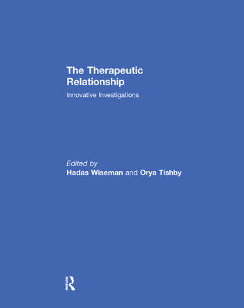 The Therapeutic Relationship Innovative Investigations book cover