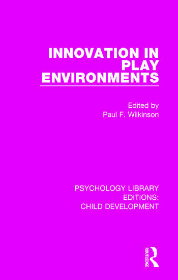 Innovation in Play Environments book cover