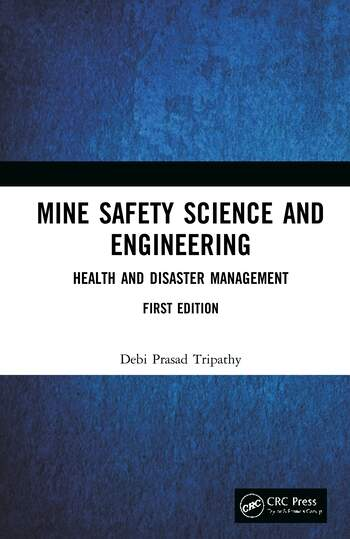 Mine Safety Science and Engineering Health and Disaster Management book cover