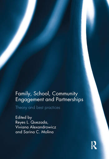 Family, School, Community Engagement and Partnerships Theory and Best Practices book cover