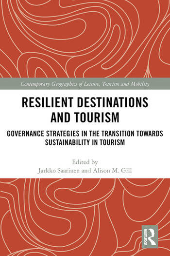Resilient Destinations and Tourism Governance Strategies in the Transition towards Sustainability in Tourism book cover