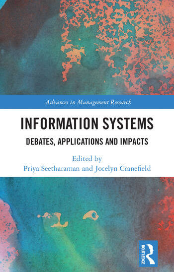 Information Systems Debates, Applications and Impacts book cover
