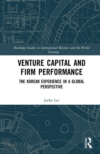 Venture Capital and Firm Performance The Korean Experience in a Global Perspective book cover