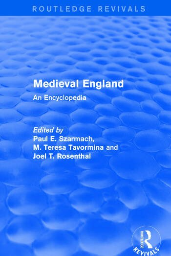 Routledge Revivals: Medieval England (1998) An Encyclopedia book cover