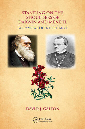 Standing on the Shoulders of Darwin and Mendel Early Views of Inheritance book cover