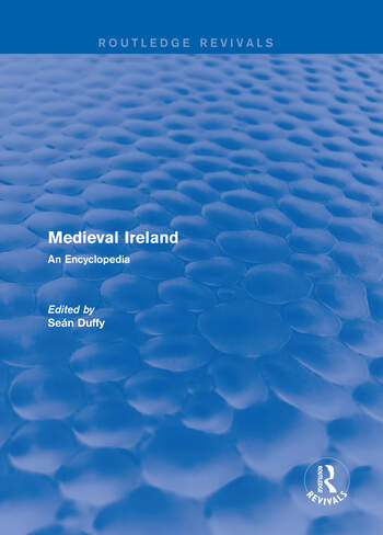 Routledge Revivals: Medieval Ireland (2005) An Encyclopedia book cover