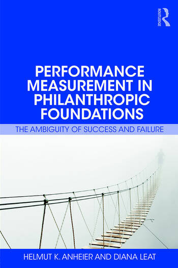 Performance Measurement in Philanthropic Foundations The Ambiguity of Success and Failure book cover