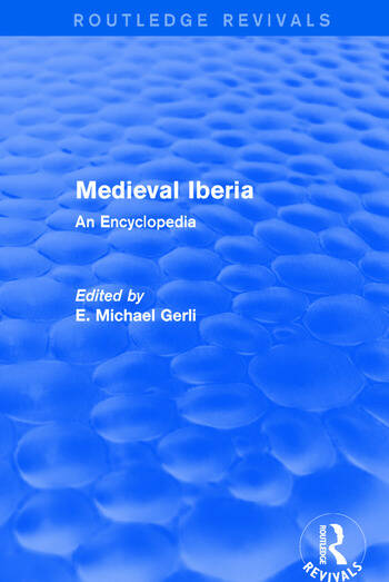 Routledge Revivals: Medieval Iberia (2003) An Encyclopedia book cover