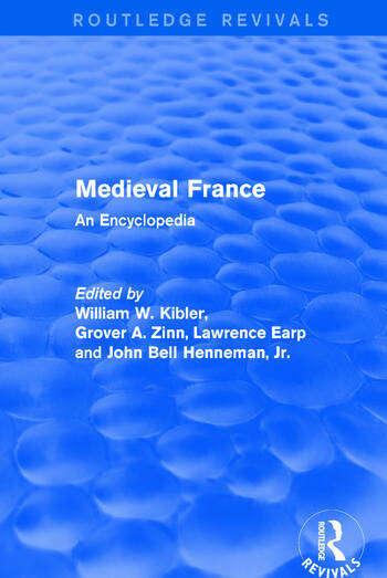 Routledge Revivals: Medieval France (1995) An Encyclopedia book cover