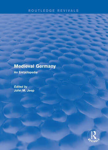 Routledge Revivals: Medieval Germany (2001) An Encyclopedia book cover
