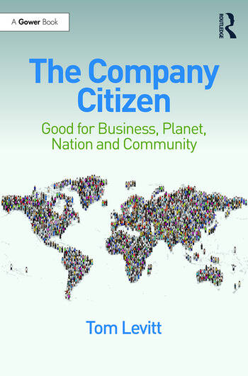 The Company Citizen Good for Business, Planet, Nation and Community book cover