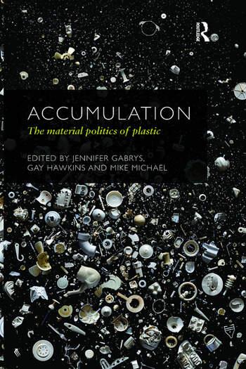 Accumulation The Material Politics of Plastic book cover