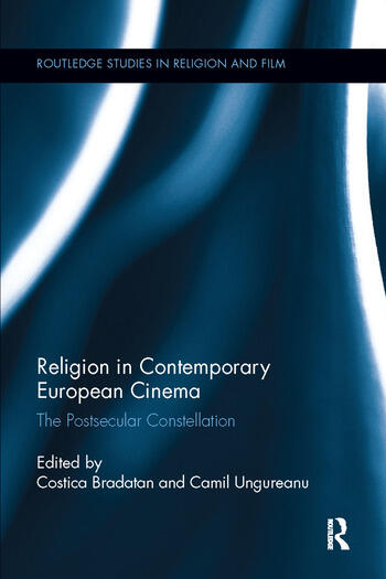 Religion in Contemporary European Cinema The Postsecular Constellation book cover