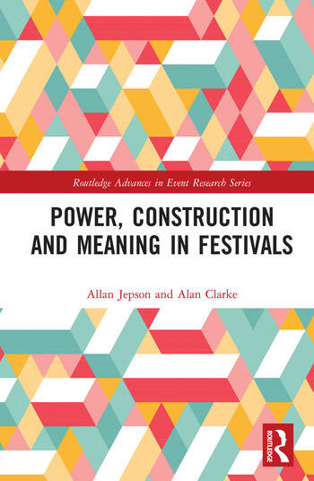 Power, Construction and Meaning in Festivals book cover