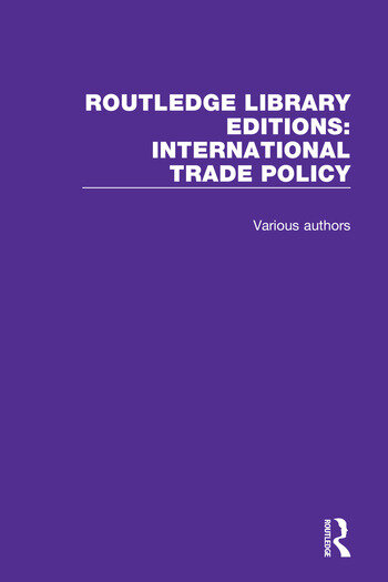 Routledge Library Editions: International Trade Policy book cover