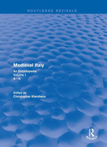 Routledge Revivals: Medieval Italy (2004) An Encyclopedia - Volume I book cover
