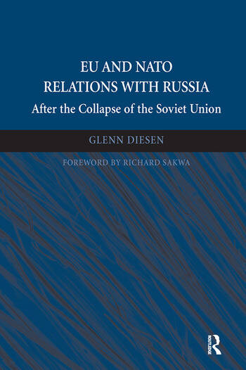 EU and NATO Relations with Russia After the Collapse of the Soviet Union book cover