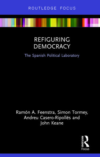 Refiguring Democracy The Spanish Political Laboratory book cover