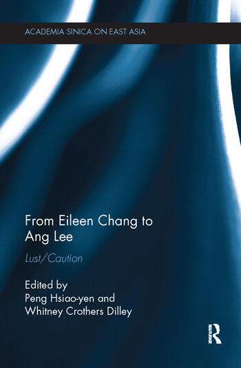 From Eileen Chang to Ang Lee Lust/Caution book cover