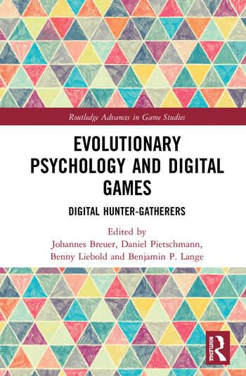 Evolutionary Psychology and Digital Games Digital Hunter-Gatherers book cover