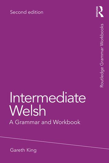 Intermediate Welsh A Grammar and Workbook book cover