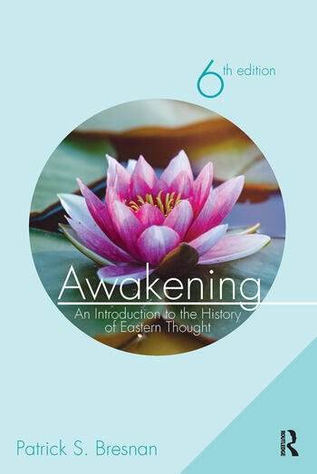 Awakening An Introduction to the History of Eastern Thought book cover
