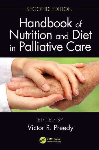 Handbook of Nutrition and Diet in Palliative Care, Second Edition book cover