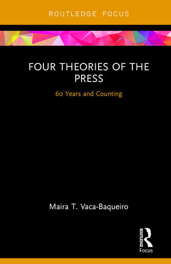 Four Theories of the Press 60 Years and Counting book cover