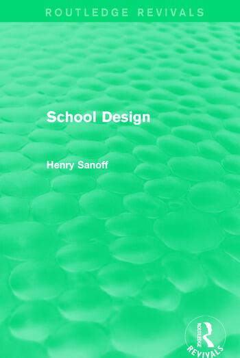 Routledge Revivals: School Design (1994) book cover