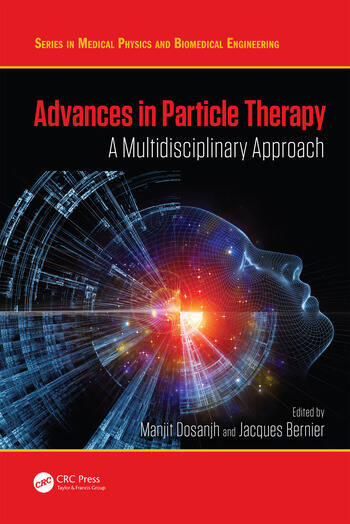 Advances in Particle Therapy A Multidisciplinary Approach book cover