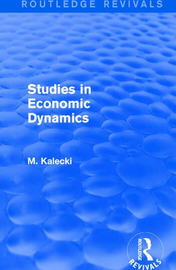 Routledge Revivals: Studies in Economic Dynamics (1943) book cover