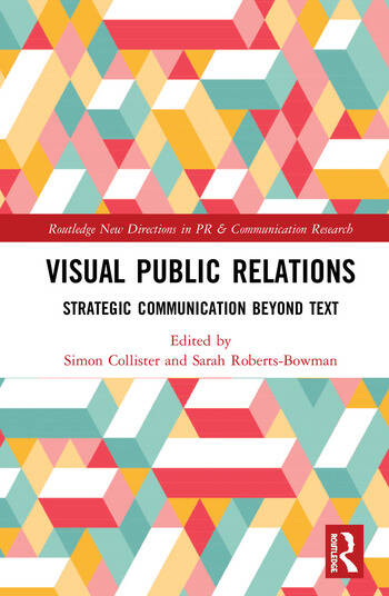 Visual Public Relations Strategic Communication Beyond Text book cover