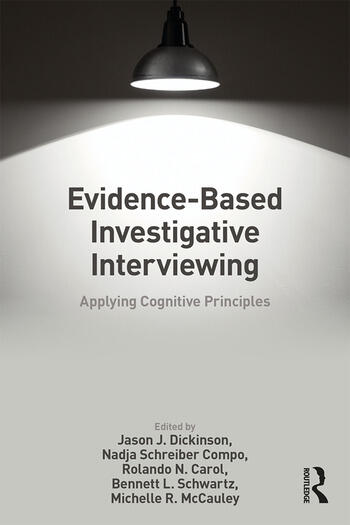 Evidence-based Investigative Interviewing Applying Cognitive Principles book cover