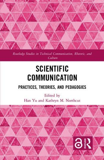 Scientific Communication Practices, Theories, and Pedagogies book cover