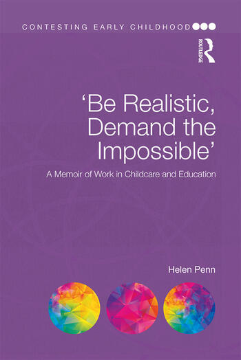 'Be Realistic, Demand the Impossible' A Memoir of Work in Childcare and Education book cover