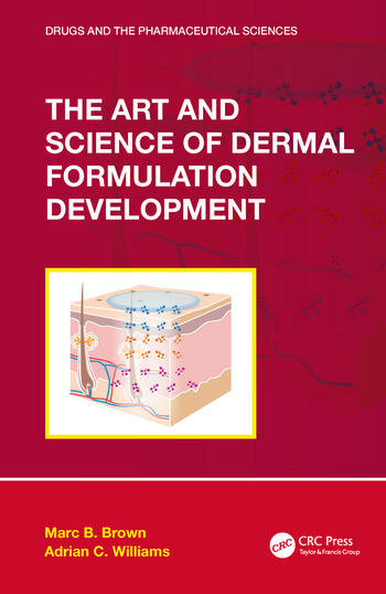 The Art and Science of Dermal Formulation Development book cover