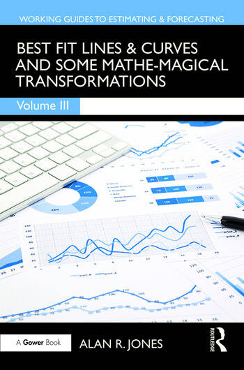 Best Fit Lines & Curves And Some Mathe-Magical Transformations book cover