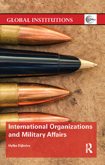 International Organizations and Military Affairs book cover